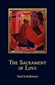 The Sacrament of Love av Paul Evdokimov