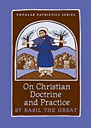 On Christian Doctrine and Practice, PPS 47…