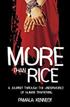 More Than Rice by Pamala Chestnut