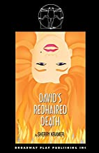David's Redhaired Death by Sherry Kramer