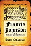 Francis Johnson and the English Separatist Influence book cover