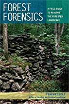 Forest Forensics: A Field Guide to Reading…