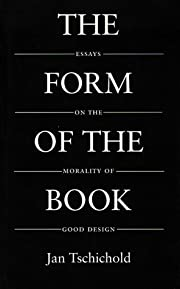 The Form of the Book: Essays on the Morality…