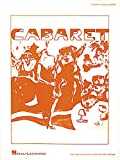 Cabaret / book by Joe Masteroff based on the play by John van Druten and stories by Christopher Isherwood ; music by John Kander, lyrics by Fred Ebb