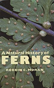 A Natural History of Ferns por Robbin C.…
