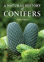 A natural history of conifers av Aljos…