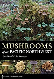 Mushrooms of the Pacific Northwest (A Timber…