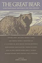 The Great Bear: Contemporary Writings on the…