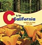 C Is for California: Written by Kids for…