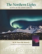 The Northern Lights: Secrets of the Aurora…