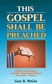 This Gospel Shall Be Preached: Volume 2 af…