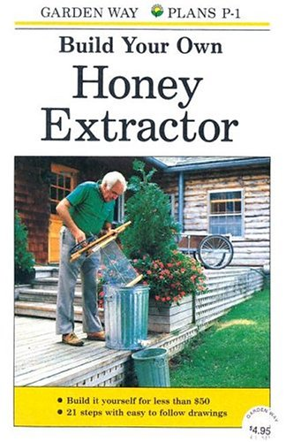 Image for Build Your Own Honey Extractor