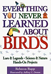 Everything You Never Learned About Birds por…