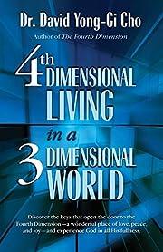 4th dimensional living in a 3 dimensional…