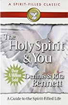 The Holy Spirit and You: A Study Guide to…