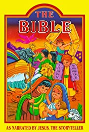 The Bible As Narrated by Jesus, the…