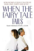 When the Fairy Tale Fails: How Women Today…