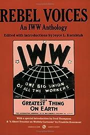Rebel Voices: An IWW Anthology av Joyce…