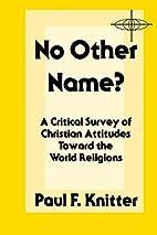 No Other Name?: A Critical Survey of…