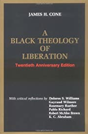 A Black Theology of Liberation (Ethics and…