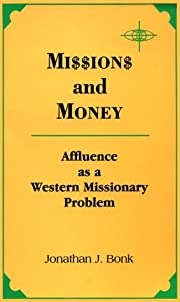 Missions and Money: Affluence As a Western…