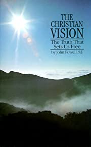 The Christian Vision: The Truth That Sets Us…