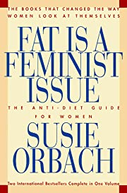 Fat Is a Feminist Issue af Susie Orbach