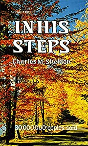 In His Steps de Charles M. Sheldon