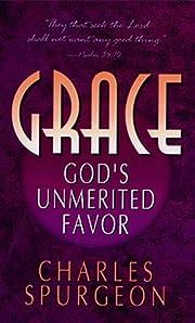 Grace: Gods Unmerited Favor av Spurgeon C H