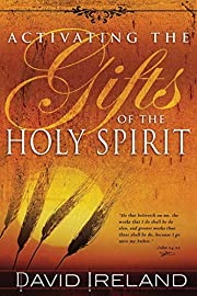 Activating the Gifts of the Holy Spirit af…