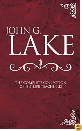 Livres de john g lake roberts liardon - john g lake roberts liardon