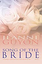 Song of the Bride by Madame Guyon