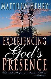 Experiencing God's Presence av Matthew Henry