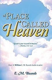 Place Called Heaven av BOUNDS E M