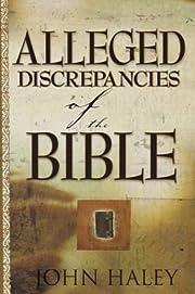 Alleged Discrepancies of the Bible av John…