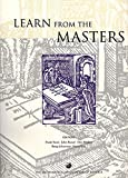 Learn from the masters! / edited by Frank Swetz ... [et. al]