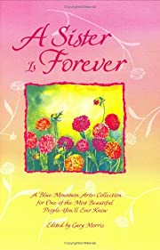 A Sister Is Forever: A Blue Mountain Arts…