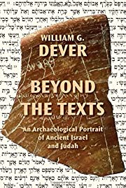 Beyond the Texts: An Archaeological Portrait…