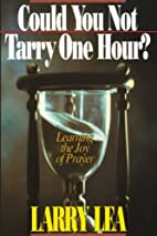 Could You Not Tarry One Hour?: Prayer Diary…
