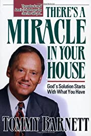 There's A Miracle In Your House:…