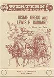 Josiah Gregg and Lewis H. Garrard / by Edward Halsey Foster