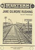 Jane Gilmore Rushing / by Lou H. Rodenberger