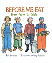 Before We Eat: From Farm to Table af Pat…