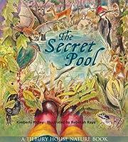 The Secret Pool (Tilbury House Nature Book)…