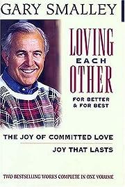Loving Each Other For Better and For Best av…
