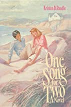 One song for two by Kristen D. Randle