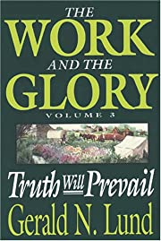 Truth Will Prevail (Work and the Glory) por…