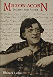 If you're stronghearted : Milton Acorn, the people's poet / Richard Lemm