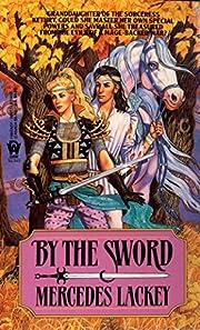 By the Sword (Kerowyn's Tale) av Mercedes…