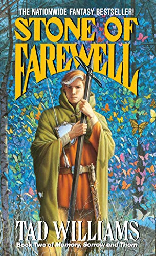 Stone of Farewell (Memory, Sorrow, and Thorn, Book 2), Williams, Tad